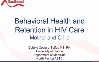 Webinar: Behavioral Health and Retention in HIV Care Mother and Child