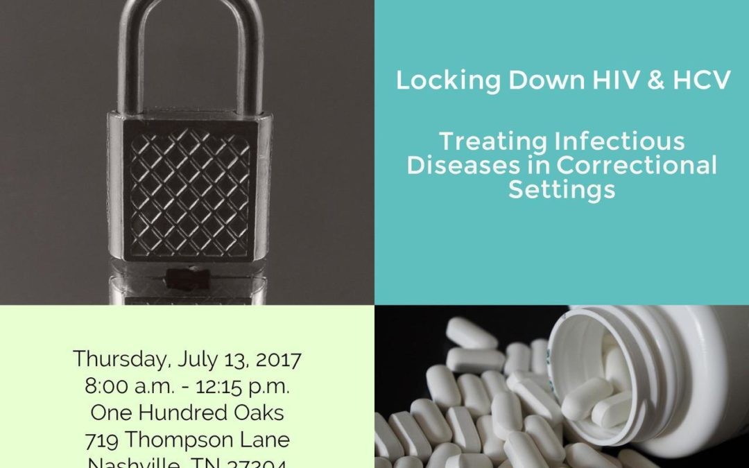 Locking Down HIV & HCV: Treating Infectious Diseases in Correctional Settings