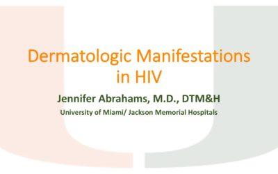 Webinar: Dermatologic Manifestations in HIV