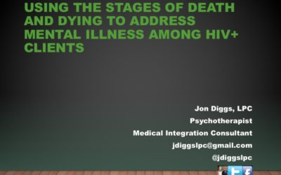 Webinar: Using the Stages of Death and Dying to Address Mental Illness among HIV+ Clients