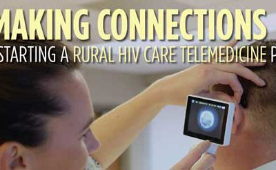Making Connections: A Guide to Starting a Rural Telemedicine Program