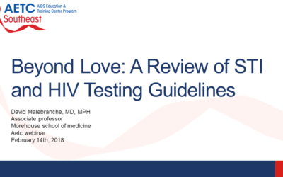 Webinar: Beyond Love: A Review of STI and HIV Testing Guidelines